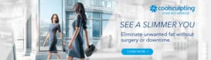 CoolSculpting Slimmer You