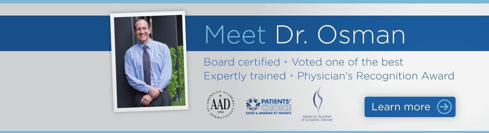 Meet Dr. Osman - Dermatologist in Northridge and Calabasas